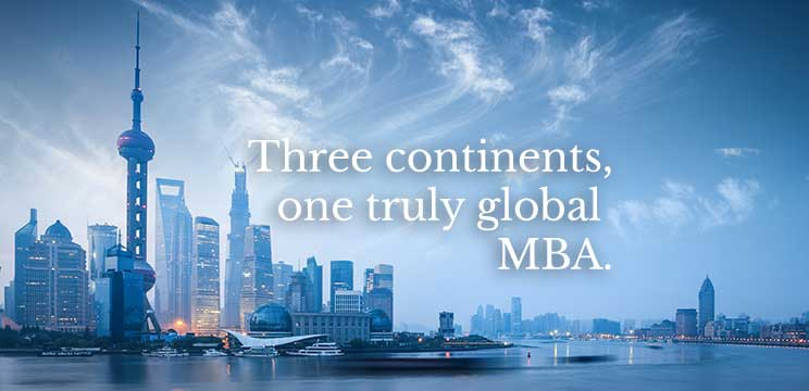 Three continents, one truly global MBA.